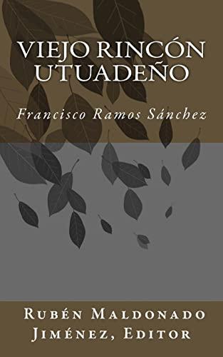 Viejo Rincon Utuadeno (Paperback): Francisco Ramos Sánchez