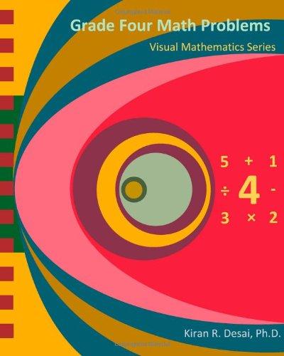 9781491029947: Grade Four Math Problems: Visual Mathematics Series