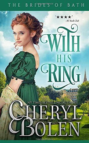9781491030332: With His Ring (The Brides of Bath) (Volume 2)