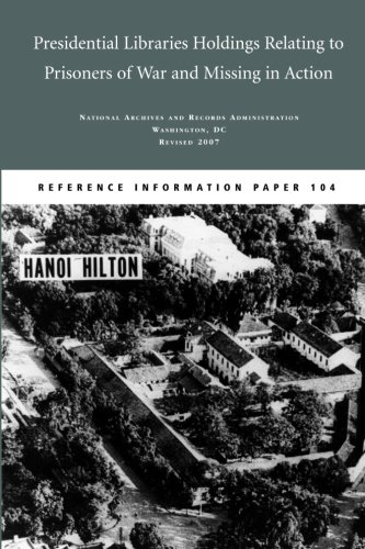 9781491030646: Presidential Libraries Holdings Relating to Prisoners of War and Missing in Action