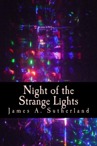 9781491030806: Night of the Strange Lights: Choose Your Own Burn Adventure #1