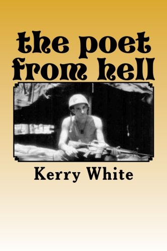 The Poet from Hell: An Anthology: White, Kerry