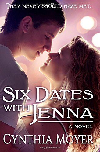 9781491031728: Six Dates with Jenna