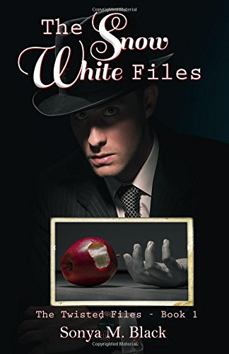 9781491032831: The Snow White Files (The Twisted Files) (Volume 1)