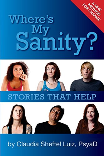 9781491033531: Where's My Sanity?: Stories that Help