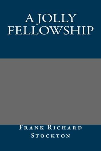 9781491034248: A Jolly Fellowship