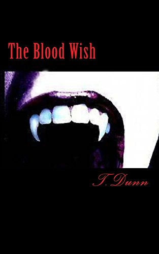 The Blood Wish (The Blood Wish Trilogy)
