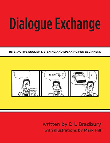 9781491036051: Dialogue Exchange: Interactive English Listening and Speaking for Beginners