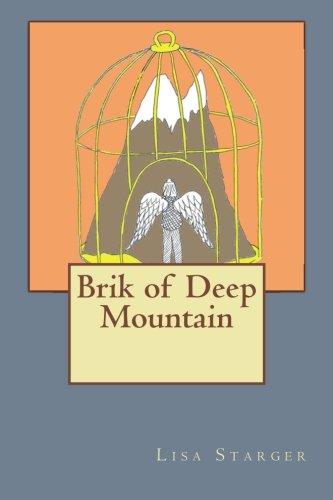 9781491037621: Brik of Deep Mountain