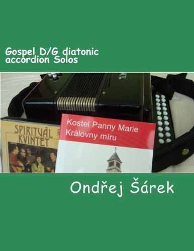 9781491037720: Gospel D/G diatonic accordion Solos