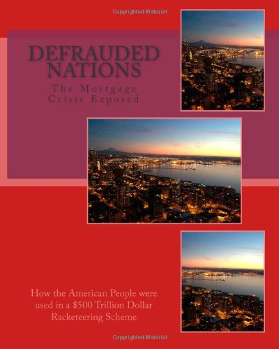 9781491038406: Defrauded Nations: How the American People Were Used