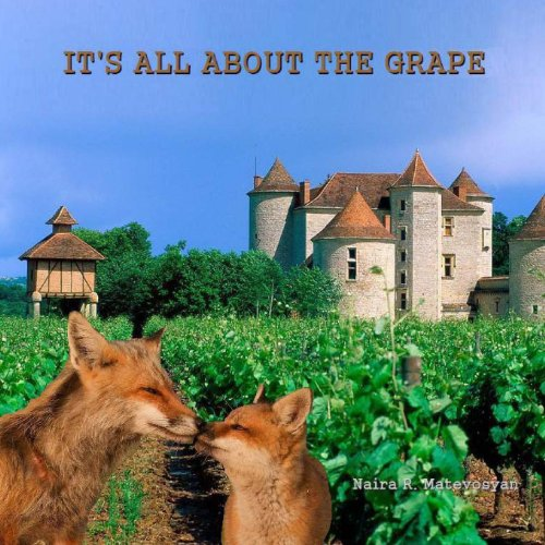 9781491039526: It's all about the grape