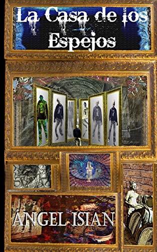 9781491039960: La casa de los espejos