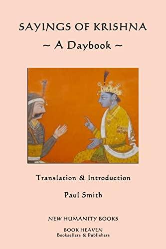 9781491040584: Sayings of Krishna: A Daybook
