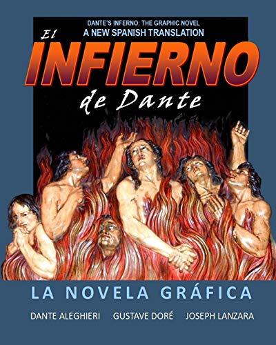 Infierno de Dante: La Novela Gráfica (Spanish Edition): Joseph Lanzara