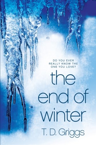 9781491041963: The End of Winter