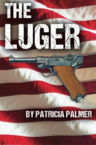 The Luger: Palmer, Patricia
