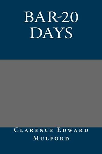 9781491043332: Bar-20 Days