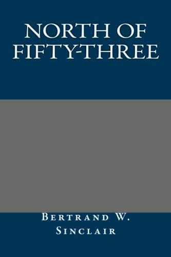 9781491045305: North of Fifty-Three