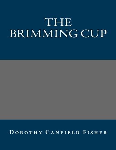 9781491045350: The Brimming Cup