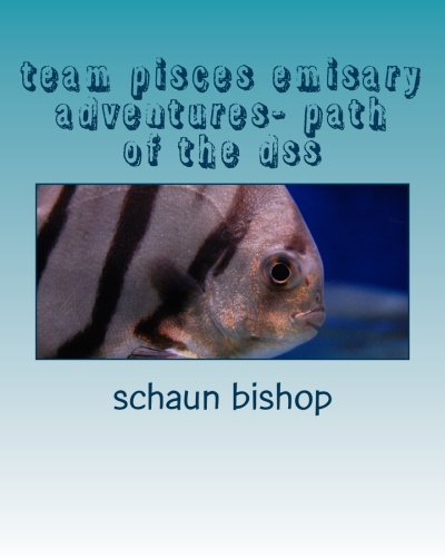 9781491048030: team pisces emisary adventures- path of the dss