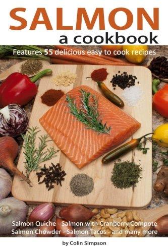9781491048337: Salmon a cookbook