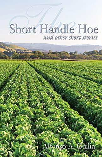 9781491048627: The Short Handle Hoe
