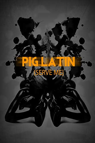 9781491049068: Pig Latin: Serve Me (Volume 1)