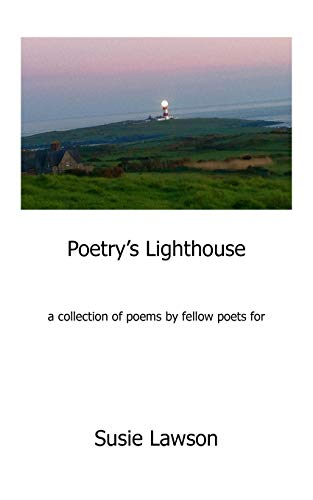 9781491051108: Poetry's Lighthouse: For Susie Lawson