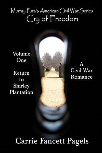 9781491052563: Murray Pura's American Civil War Series Volume 1 Return to Shirley Plantation
