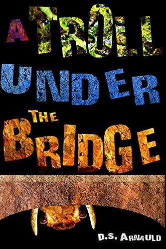 9781491052914: A Troll Under the Bridge
