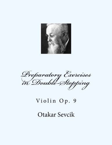 9781491054147: Preparatory Exercises in Double-Stopping: Violin Op. 9