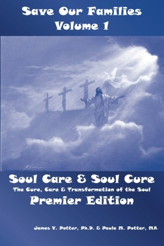 9781491054987: Soul Care & Soul Cure: An Introduction to Pastoral Care (Save Our Families)