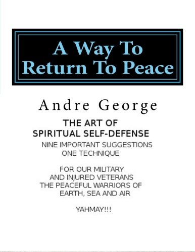 9781491055915: A Way To Return To Peace