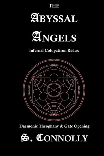 9781491057186: The Abyssal Angels: Infernal Colopatiron Redux