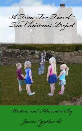 9781491057902: A Time For Travel: The Christmas Project