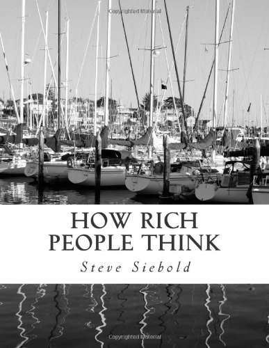 9781491058541: How Rich People Think