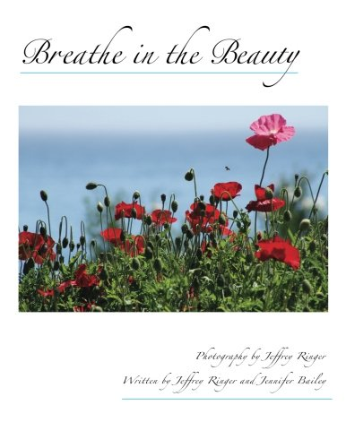 9781491058763: Breathe in the Beauty: A Contemplative Photography Journey