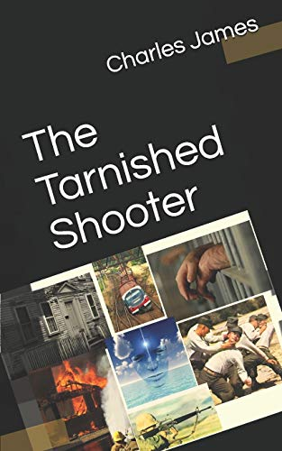 9781491060254: The Tarnished Shooter