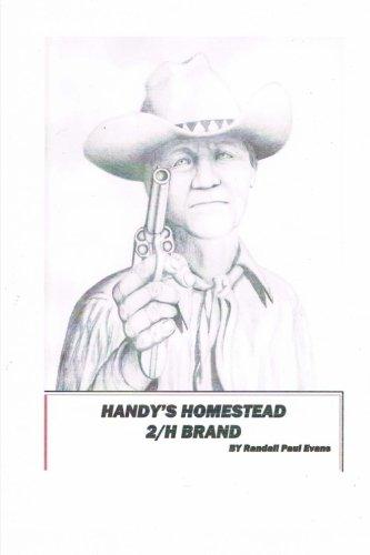 9781491060445: Handy's Homestead 2/H Brand