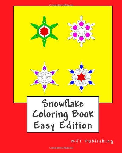 9781491061183: Snowflake Coloring Book - Easy Edition