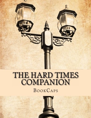 9781491061541: The Hard Times Companion: Includes Study Guide, Historical Context, and Character Index