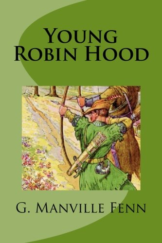 9781491063996: Young Robin Hood