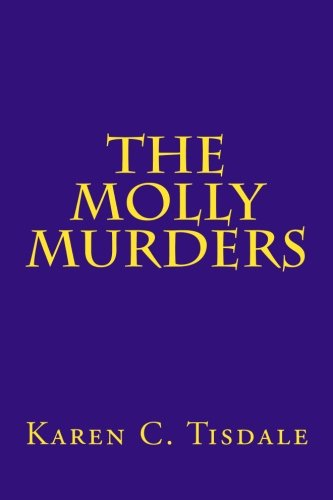 The Molly Murders: Tisdale, MS Karen