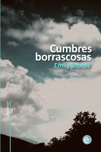 9781491065006: Cumbres borrascosas (Narrativa74) (Spanish Edition)
