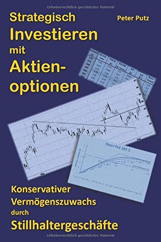 9781491065853: Strategisch Investieren mit Aktienoptionen: Konservativer Vermögenszuwachs mit Stillhaltergeschäften