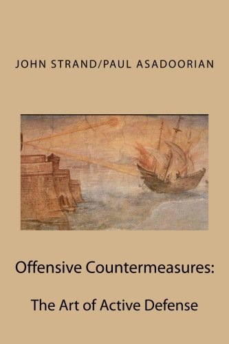 9781491065969: Offensive Countermeasures: The Art of Active Defense