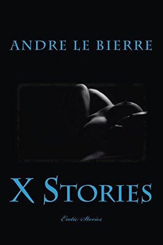 9781491066096: X Stories: Erotic Stories