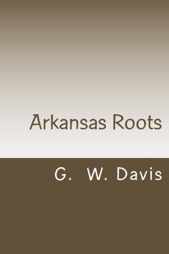 9781491066232: Arkansas Roots