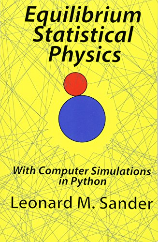 9781491066515: Equilibrium Statistical Physics: With Computer Simulations in Python